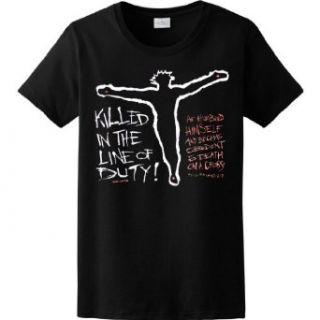 WOMENS T SHIRT : BLACK   LARGE   Killed in the Line of Duty   Christian Jesus Christ Bible Quote: Novelty Apparel: Clothing