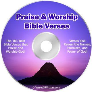 Praise and Worship Bible Verses CD * Over 101 Bible Verses with the Most Powerful Biblical Prayers * Verses Also Reveal the Names of God, Promises of God, and Power of God