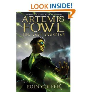 Artemis Fowl: The Last Guardian   Kindle edition by Eoin Colfer. Science Fiction, Fantasy & Scary Stories Kindle eBooks @ .