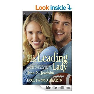 His Leading Lady (Hollywood Hearts Book 0)   Kindle edition by Jean Joachim. Literature & Fiction Kindle eBooks @ .