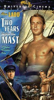 Two Years Before the Mast [VHS]: Alan Ladd, Brian Donlevy, William Bendix, Barry Fitzgerald, Howard Da Silva, Esther Fern�ndez, Albert Dekker, Luis Van Rooten, Darryl Hickman, Roman Bohnen, Ray Collins, Theodore Newton, Ernest Laszlo, John Farrow, Eda Warr