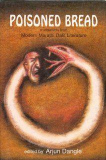 Poisoned Bread Translations from Modern Marathi Dalit Literature 9780863112546 Literature Books @