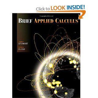 Brief Applied Calculus James Stewart, Daniel Clegg 9780534423827 Books