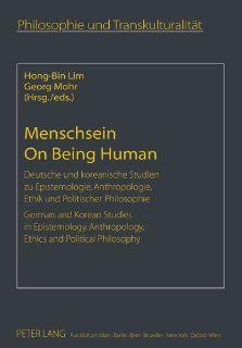 Menschsein<BR> On Being Human Deutsche und koreanische Studien zu Epistemologie, Anthropologie, Ethik und Politischer Philosophie<BR> German and(German and English Edition) 9783631617748 Philosophy Books @