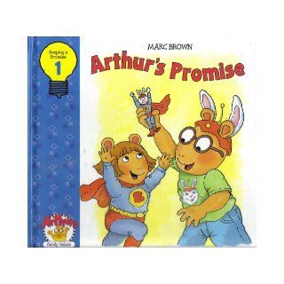 3 Books of Mark Brown Arthur's Family Values Series #1 Arthur's Promise (Keeping A Promise), #2 Manners Matter (Being Polite), #3 Queen For A Day (Everyone's Special) (Arthur's Family Values) Marc Brown Books