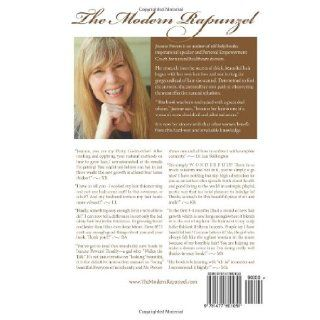 The Modern Rapunzel Natural Secrets for Ending Hair Loss (and Other Miracles) Jeanne Powers 9781477601051 Books
