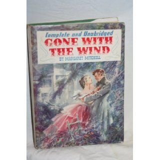 Complete and Unabridged GONE WITH THE WIND motion picture edition MARGARET MITCHELL Books
