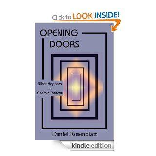Opening Doors: What Happens in Gestalt Therapy? eBook: Daniel Rosenblatt, Laura Perls: Kindle Store