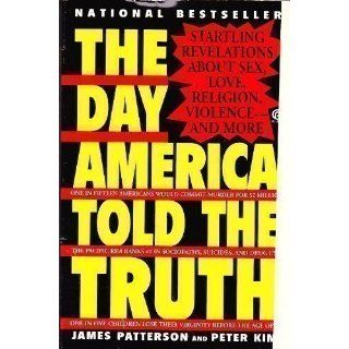 The Day America Told the Truth (Plume) James Patterson, Peter Kim 9780452268081 Books
