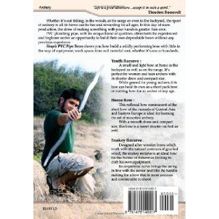 Simple PVC Pipe Bows A Do It Yourself Guide to Forming PVC Pipe into Effective and Compact Archery Bows Nicholas Tomihama 9781478140917 Books