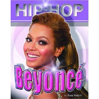 Beyonce (Hip Hop (Mason Crest Hardcover)) Rosa Waters 9781422201121 Books