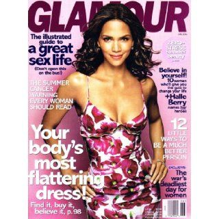 Halle Berry Cover Glamour Magazine June 2006 Editors of Glamour, Cynthia Leive Books