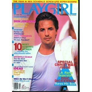 PLAYGIRL, THE MAGAZINE. December 1985 Don Johnson from TVs Miami Vice. LA Rams Superstar ERIC DICKERSON bares his Bod. CENTERFOLD ROUNDUP ten most memorable men 1985 Books