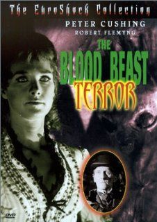 The Blood Beast Terror (The EuroShock Collection): Peter Cushing, Robert Flemyng, Wanda Ventham, Vanessa Howard, David Griffin, Glynn Edwards, William Wilde, Kevin Stoney, John Paul, Russell Napier, Roy Hudd, Leslie Anderson, Stanley A. Long, Vernon Sewell