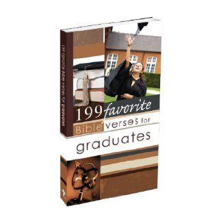 199 Favorite Bible Verses for Graduates: Christian Art Gifts: 9781770364387: Books
