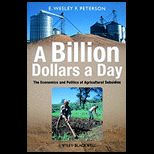 Billion Dollars a Day: The Economics and Politics of Agricultural Subsidies