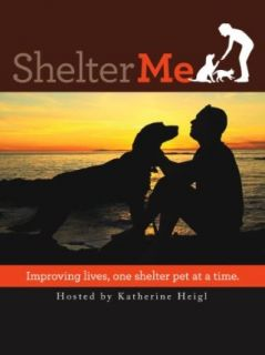 Shelter Me Katherine Heigl, Steven Latham, Marion Zola  Instant Video