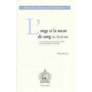 L ange Et La Sueur De Sang (Lc 22,43 44) Ou Com