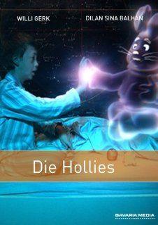 Die Hollies: Willi Gerk, Dilan Sina Balhan, Daniela Hoffmann, Herbert Trattnigg, Axel Wandtke, Max Stauch, Pino Severino Geyssen, Matthias Steurer, Hans Werner Honert, Anna Knigge: DVD & Blu ray