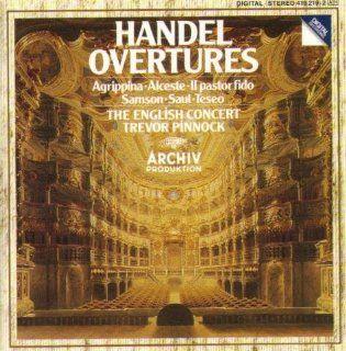 H�ndel: Ouvert�ren   Agrippina, Alceste, Il Pastor Fido: Musik