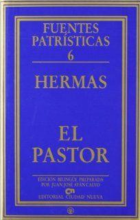 El pastor (Fuentes Patr�sticas, secci�n textos): Hermas: Fremdsprachige Bücher