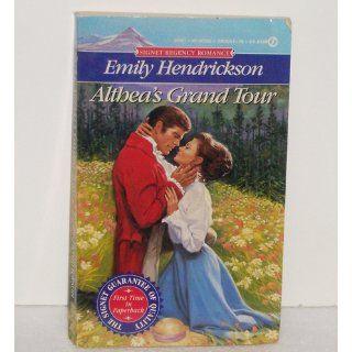 Althea's Grand Tour (Signet Regency Romance) Emily Hendrickson 9780451179364 Books
