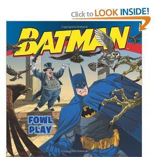 Batman Classic: Fowl Play: John Sazaklis, Steven E. Gordon, Eric A. Gordon: 9780061885365:  Kids' Books