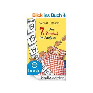 Der 7. Sonntag im August eBook: Sabine Ludwig, Isabel Kreitz: Kindle Shop