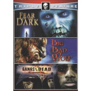 Fear of the Dark/Big Bad Wolf/Gangs of the Dead