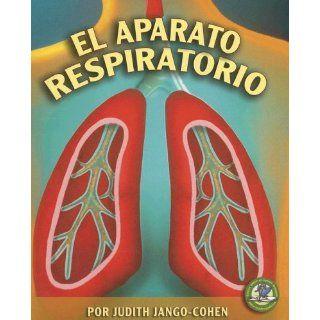 El Aparato Respiratorio / The Respiratory System (Libros Sobre El Cuerpo Humano Para Mandrugadores / Early Bird Body Systems) (Spanish Edition): Judith Jango Cohen: 9780822562566:  Kids' Books