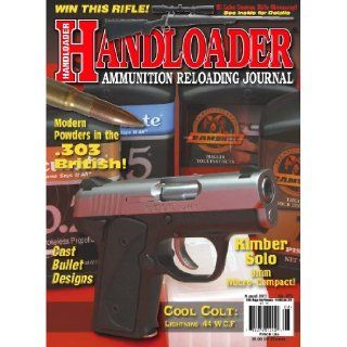 Handloader Magazine   August 2011   Issue Number 273: Dave Scovill, Brian Pearce, Charles E. Petty, Jr. R.H. VanDenburg, Mike Venturino, Gil Sengel, Terry Wieland, John Haviland, John Barsness, Clair Rees, Wolfe Publishing Company: Books