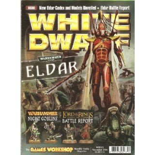 White Dwarf Magazine (WD322 November 2006): Eric Sarlin, Guy Haley, John Blanche, Alex Boyd, Alun Davies: Books