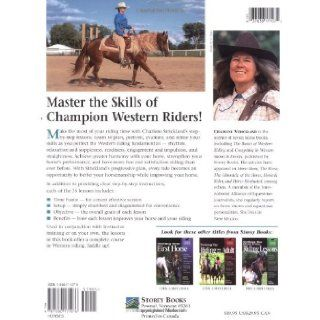 Western Practice Lessons: Ride Like a Champion, Improve Communication with Your Horse, Train in a Progressive Plan, Refine Your Performance (Horse Wise Guides): Charlene Strickland: 9781580171076: Books
