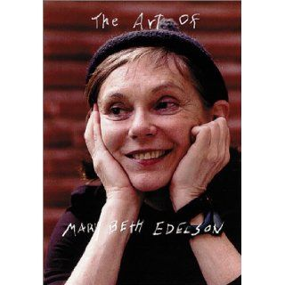 Art Of Mary Beth Edelson, The: Linda Aleci, Paul Bloodgood, Laura Cottingham, Alissa Friedman, E. Ann Kaplan, Mary Beth Edelson: 9780960465064: Books