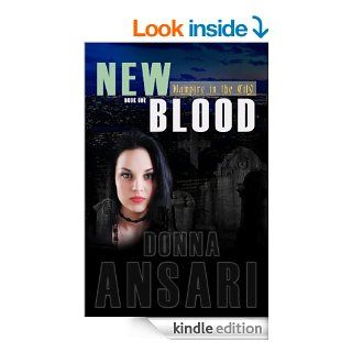 New Blood (Vampire in the City)   Kindle edition by Donna Ansari. Science Fiction & Fantasy Kindle eBooks @ .