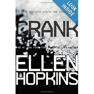 Crank: Ellen Hopkins: 9781442471818: Books