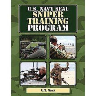 U.s. Navy Seal Sniper Training Program (Paperback)