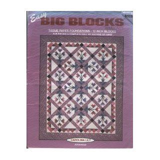 Easy BIG BLOCKS Quilt Pattern McCall's Carolina Lily Tissue Quilt Pattern B505: Everything Else