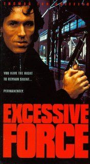 Excessive Force [VHS]: Thomas Ian Griffith, James Earl Jones, Lance Henriksen, Tony Todd, Burt Young, Antoni Corone, Liza Cruzat, Leon Delaney, Danny Epper, Tony Epper, Christopher Garbrecht, Danny Goldring, Donald M. Morgan, Jon Hess, Alan Baumgarten, Erw