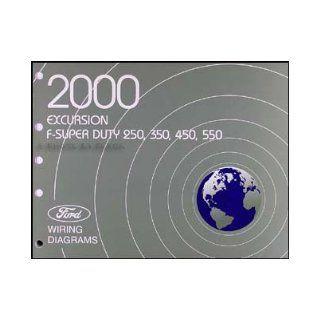 2000 Ford Excursion, F Super Duty, F 250, F 350, F 450, F 550 Wiring Diagrams Manual: Ford Motor Company: Books
