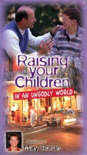 Raising Your Children in an Ungodly World [VHS]: Mary Ronan: Movies & TV