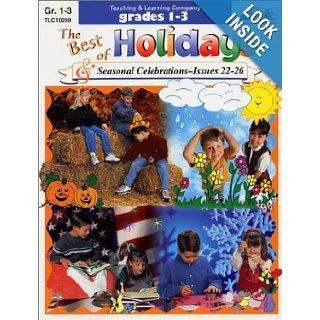 The Best of Holidays and Seasonal Celebrations Magazine, grades 1 3, Issues 22 26: Donna Borst: 9781573102995: Books