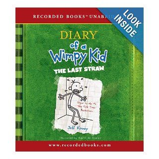 The Last Straw (Diary of a Wimpy Kid, Book 3) Jeff Kinney, Ramon de Ocampo 9781440778186 Books