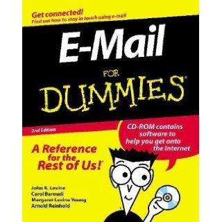 E Mail for Dummies (For Dummies (Computer/Tech)) 2nd (second) Edition by Baroudi, Carol, Young, Margy Levine, Reinhold, Arnold, Levin published by John Wiley & Sons Inc (Computers) (1997) Books