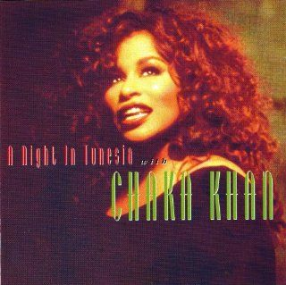 A Night in Tunisia with Chaka Khan: Music