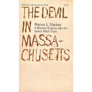 The Devil In Massachusetts (Anchor Book A682) Marion L. Starkey Books