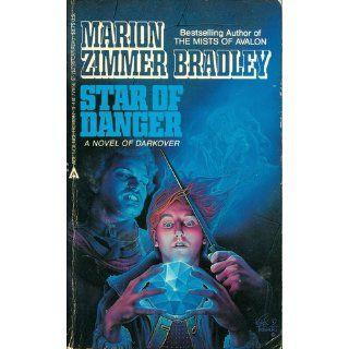 Star Of Danger Marion Zimmer Bradley 9780441779567 Books