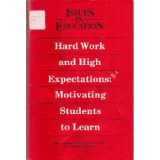 Hard Work and High Expectations Motivating Students to Learn (Issues in Education) Tommy M. Tomlinson 9780160378904 Books