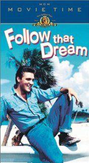Follow That Dream [VHS] Elvis Presley, Arthur O'Connell, Anne Helm, Joanna Moore, Jack Kruschen, Simon Oakland, Roland Winters, Alan Hewitt, Howard McNear, Frank DeKova, Herbert Rudley, Gavin Koon, Leo Tover, Gordon Douglas, William B. Murphy, David W