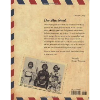 Dear Miss Breed: True Stories of the Japanese American Incarceration During World War II and a Librarian Who Made a Difference: Joanne Oppenheim, Snowden Becker, Elizabeth Kikuchi Yamada: 9780439569927:  Children's Books